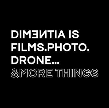 DIMENTIA, films & more things..